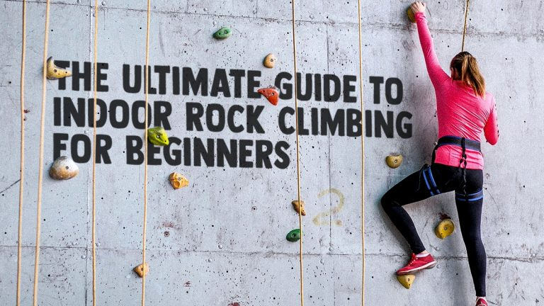 The Ultimate Guide to Indoor Rock Climbing for Beginners
